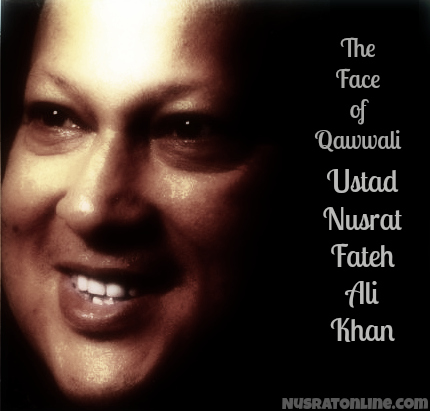 The Face of Qawwali Ustad Nusrat Fateh Ali Khan