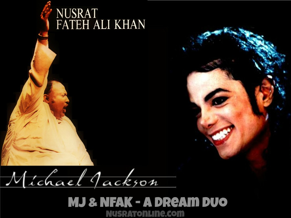 michael jackson and Nusrat fateh ali khan